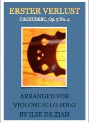 Ilse de Ziah arrangement of Erster Verlust by Schubert for solo cello