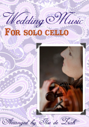 Wedding Music For Solo Cello Ebook